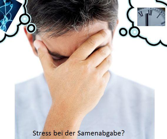 Stress bei der Samenabgabe während der IVF